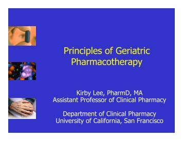 Principles of Geriatric Pharmacotherapy - UCSF Fresno - University ...