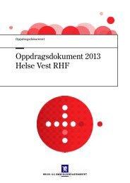 Oppdragsdokument 2013 Helse Vest RHF
