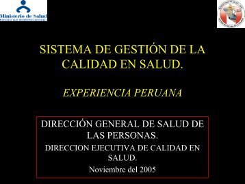 sistema de gestión de la calidad en salud. experiencia peruana