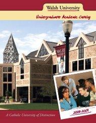 Undergraduate Academic Catalog - Walsh University