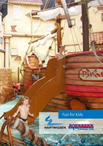 Fun for Kids - AQUARENA Freizeitanlagen GmbH