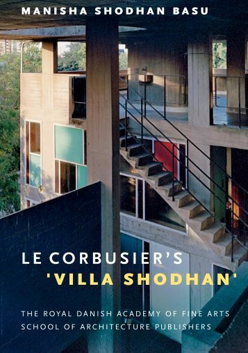 LE CORB USIER ' S 'Villa Shodhan'