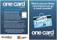 Want to use your library card wherever you go in South ... - SA.Gov.au