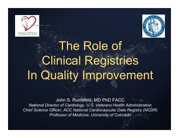 Th R l f e Role of Clinical Registries In Quality Improvement - Sha ...