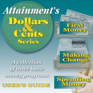 Dollars & Cents User's Guide - Attainment Company