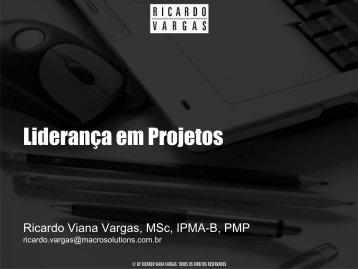 Liderança em Projetos - Ricardo Vargas
