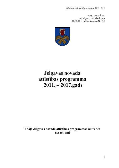 Jelgavas novada attīstības programma 2011. – 2017.gads