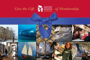 Give the Gift of Membership - New Bedford Whaling Museum