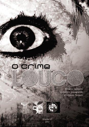 """livro """"O crime louco"""" - Início - Conselho Federal de Psicologia"""
