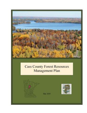 Forest Resources Management Plan - Cass County, Minnesota