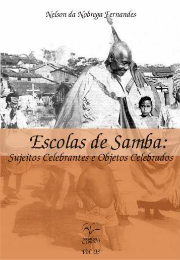 Escolas de Samba: Sujeitos Celebrantes e Objetos ... - rio.rj.gov.br
