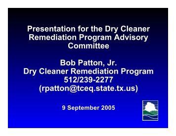 Presentation for the Dry Cleaner Remediation Program Advisory ...