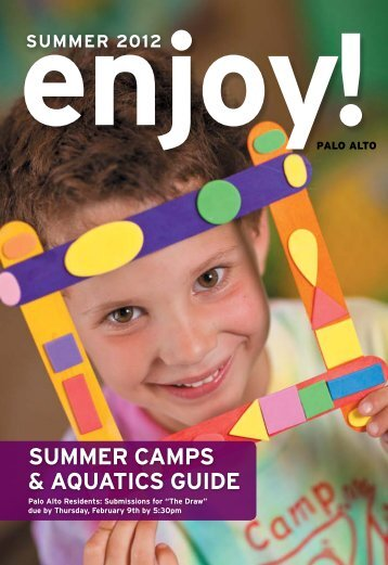 SUMMER caMpS & aqUaticS gUidE - Enjoy Online - City of Palo Alto