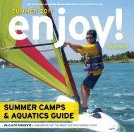 SUMMER caMpS & aqUaticS gUidE - Enjoy Online - City of Palo Alto