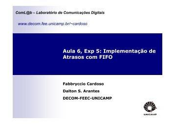 Aula 6, Exp 5: Implementação de Atrasos com FIFO - DECOM ...