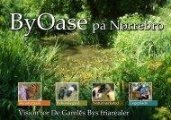ByOase på Nørrebro - Vision for De Gamles Bys friarealer