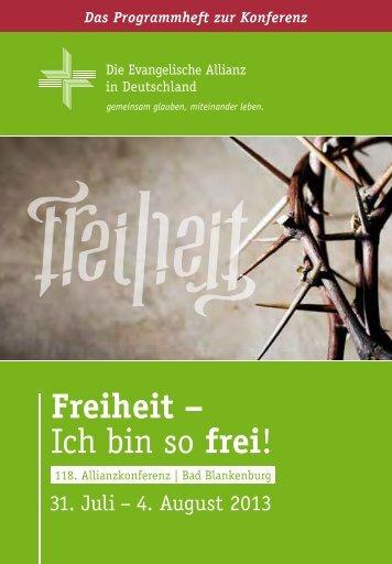 Freiheit – Ich bin so frei! - Evangelisches Allianzhaus