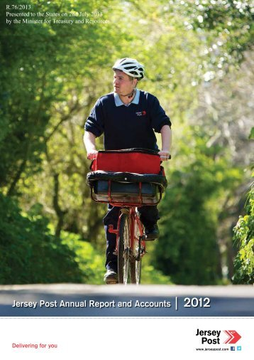Jersey Post Annual Report and Accounts | 2012 - States Assembly