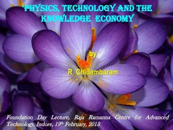 Talk by Dr. R. Chidambaram - Raja Ramanna Centre for Advanced ...