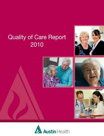 Quality of Care Report 2010 - Austin Health