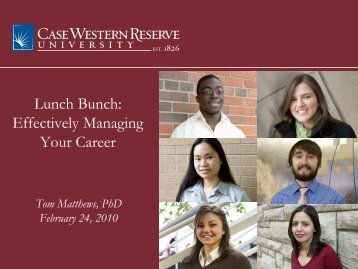 Effectively Managing Your Career @ CWRU