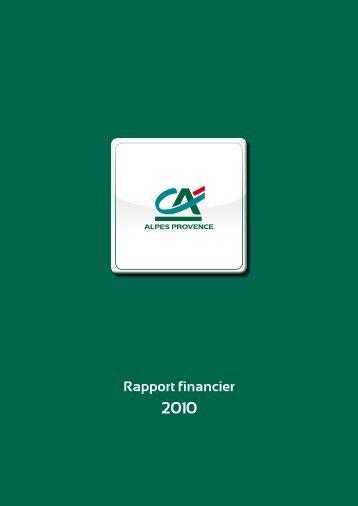 Rapport financier - Crédit Agricole Alpes Provence