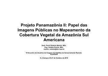 Projeto Panamazônia II: Papel das Imagens Públicas no ... - INPE-DGI