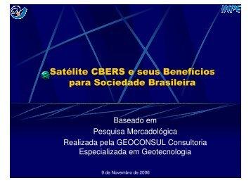 Satélite CBERS - Aplicações no Mercado Brasileiro - INPE-DGI