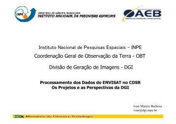 Processamento dos Dados do ENVISAT no CDSR - INPE/OBT/DGI