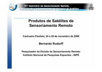 Produtos de Satélites de Sensoriamento Remoto - INPE/OBT/DGI