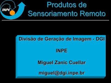 Produtos de Sensoriamento Remoto Gerados pela ... - INPE/OBT/DGI