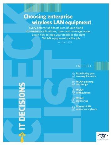 Choosing enterprise wireless LAN equipment - Bitpipe