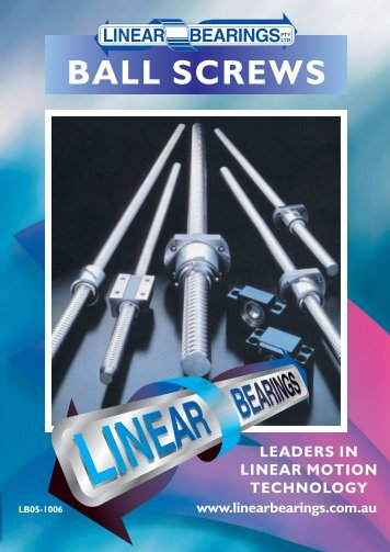Download ball screw catalogue - Linear Bearings