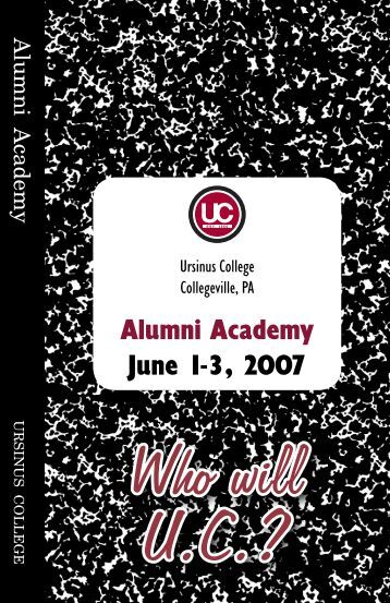 Alumni Academy June 1-3, 2007 - Ursinus College Student, Faculty ...