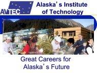 Great Careers for Alaska's Future - Renewable Energy Alaska Project