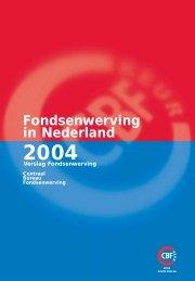 fondsenwerving in nederland 2004 - CBF