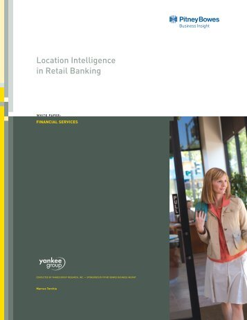 Location Intelligence in Retail Banking - Pitney Bowes Business ...