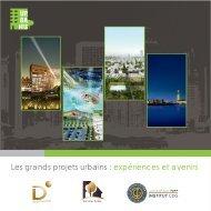 Les grands projets urbains : expériences et avenirs - Institut CDG