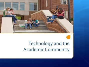 Technology and the Academic Community - GCIS