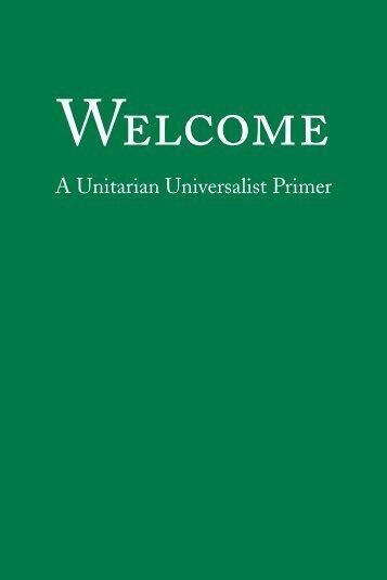 Welcome Primer - Unitarian Universalist Association