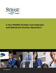 Is Your Mobility Strategy Truly Integrated with Mainstream ... - Sybase