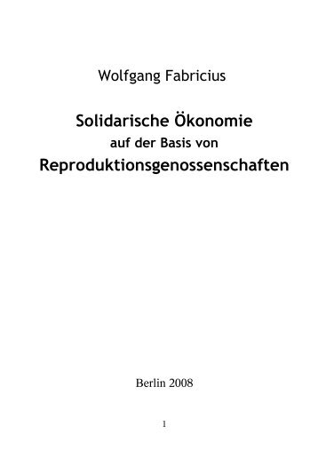 Solidarische Ökonomie Reproduktionsgenossenschaften
