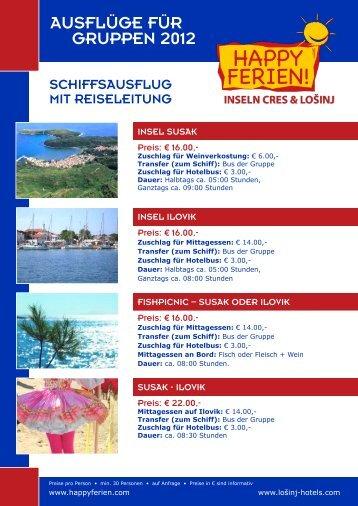 AUSFLÜGE FÜR GRUPPEN 2012 - bei Happy Ferien!