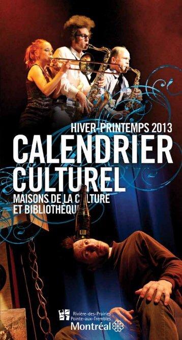 Calendrier culturel hiver-printemps 2013 - Ville de Montréal