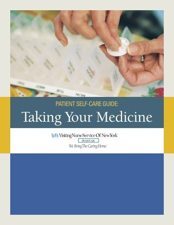 Taking Your Medicine - Visiting Nurse Service of New York