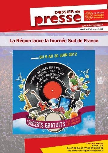 La Région lance la tournée Sud de France - La Région Languedoc ...