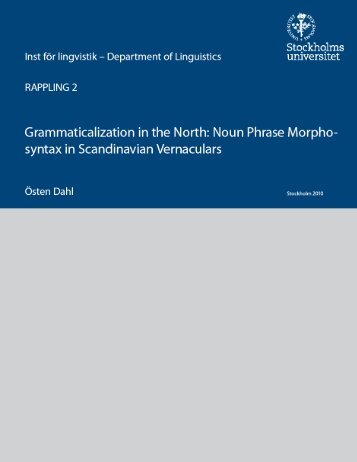 Grammaticalization in the North: Noun Phrase Morphosyntax in ...