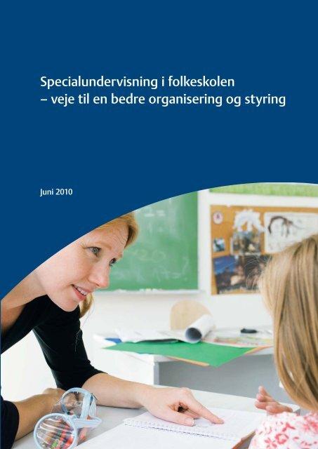 Specialundervisning i folkeskolen – veje til en bedre organisering ...