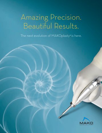 MAKOplasty ® Brochure - MAKO Surgical Corp.