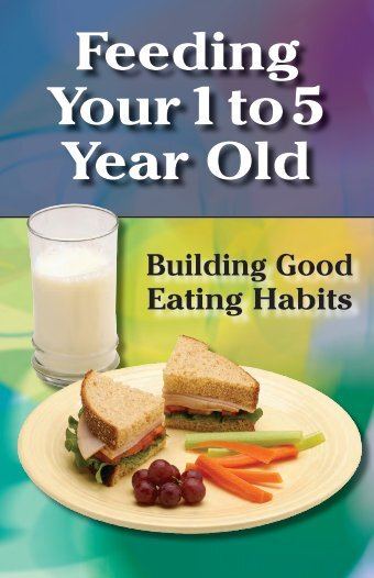 Feeding Your 1 to 5 Year Old - Health Education Resource Exchange